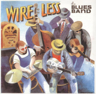 The Blues Band - Wire Less (1995)