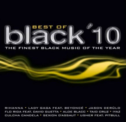 VA - Best Of Black 10 - The Finest Black Music Of The Year (2CD) 2010