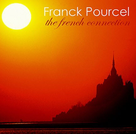 Franck Pourcel - The French Connection (2010)