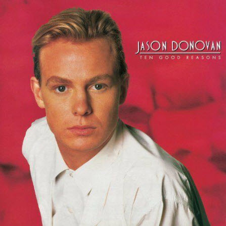 Jason Donovan - Ten Good Reasons (Deluxe Edition) (2010)