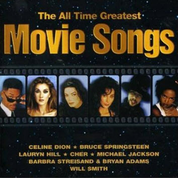 The All Time Greatest Movie Songs (2010)