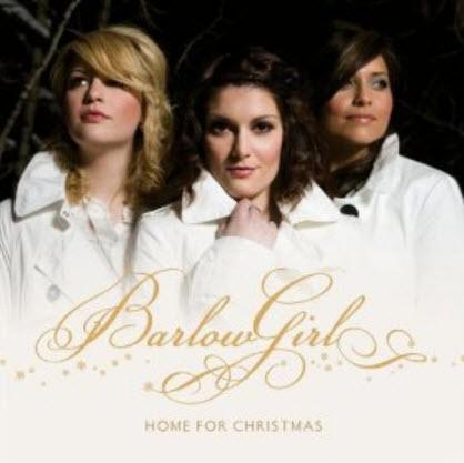BarlowGirl - Home For Christmas