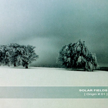 Solar Fields - Origin # 01 (2010) [FLAC] {Ultimae Records inre 044}