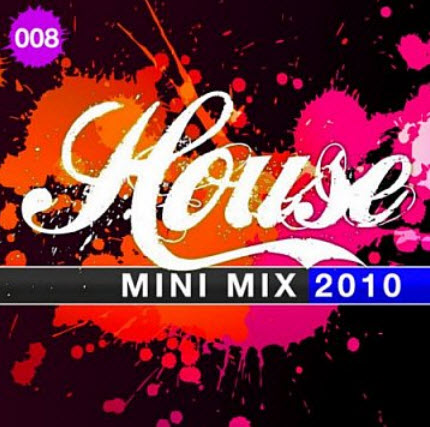 VA - House Mini Mix 008 (2010)