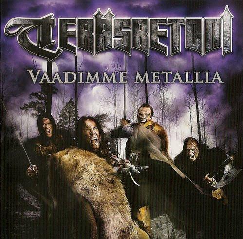 Terдsbetoni - Vaadimme Metallia (2006)