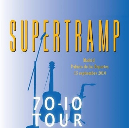 Supertramp � 70�10 Tour.Madrid (Official Bootleg) (2010)