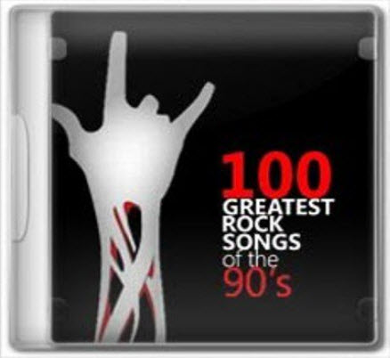 VA - Top 100 Rock Songs Of 90s (2011)