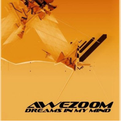 Awezoom - Dreams in my Mind (2011)