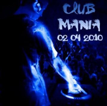 VA - Club Mania (02.04.2011)