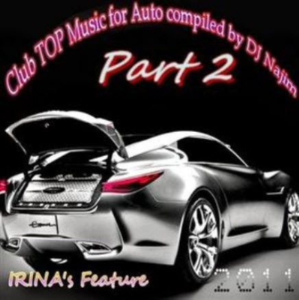 VA - Club TOP music for Auto compiled by DJ Najim 2 (2011)