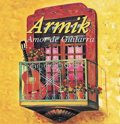 Armik - Amor de Guitarra - 2003