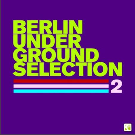 VA - Berlin Underground Selection 2 (2010)