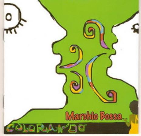 Marchio Bossa - Colorando (2008)