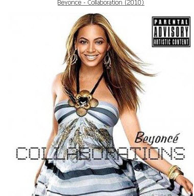Beyonce - Collaboration (2010)