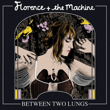 Florence + The Machine - Between Two Lungs (2010)