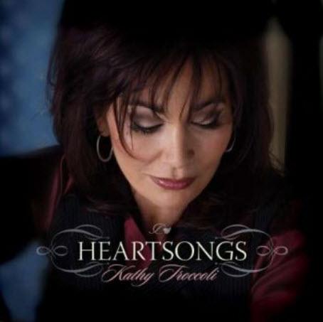 Kathy Troccoli - Heartsongs (2010)