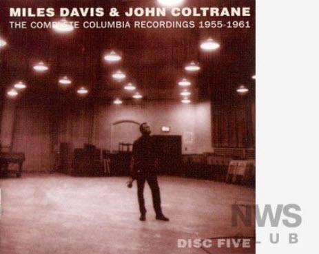 Miles Davis & John Coltrane - The Complete Columbia Recordings 1955-1961 [disc 5]
