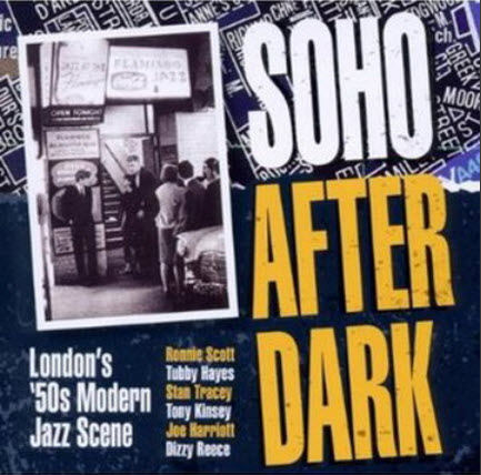 VA - Soho After Dark - Londons 50s Modern Jazz Scene (2010)