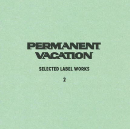 VA - Permanent Vacation (Selected Label Works No 2) (2010)