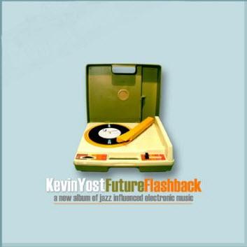 Kevin Yost - Future Flashback (2005)