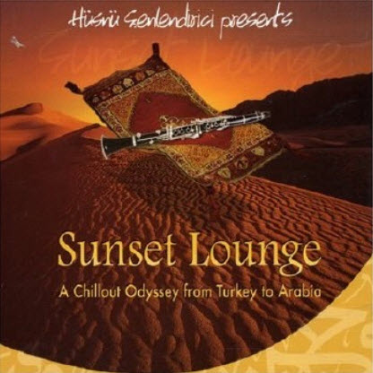 VA - Sunset Lounge Vol.3: Chillout Odyssey From Turkey To Arabia (2008)