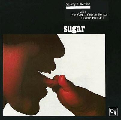 Stanley Turrentine - Sugar (1970)