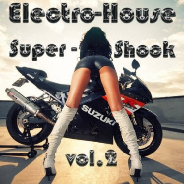 VA - Electro-House Super-shock vol.2 (2010)