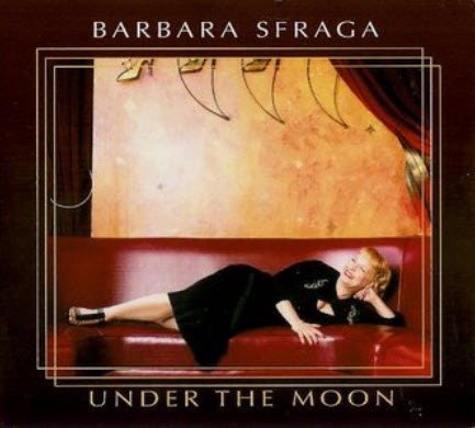 Barbara Sfraga - Under the Moon