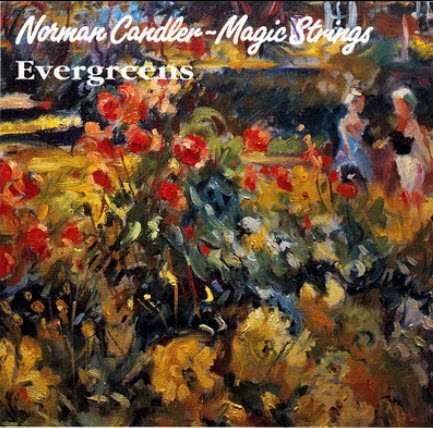 Norman Candler - Magic Strings - Evergreens (1991)