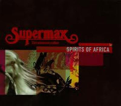 Supermax - Spirits Of Africa - 33rd Anniversary Edition (CD Box Set) (2008) APE