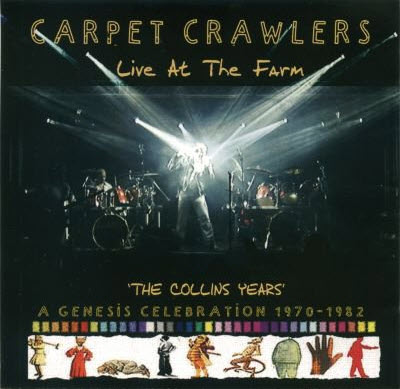 Carpet Crawlers – Live At The Farm (2011)