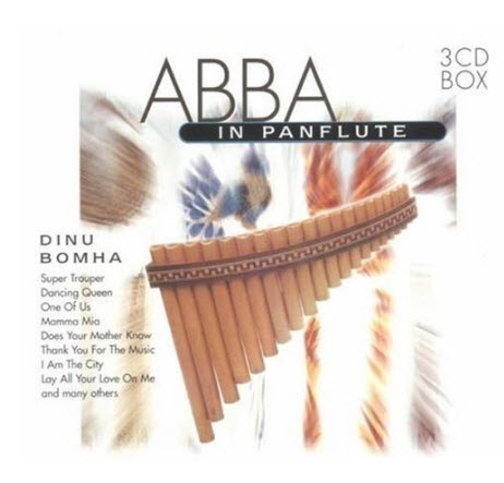 Dinu Bomha � ABBA in Panflute - 2006