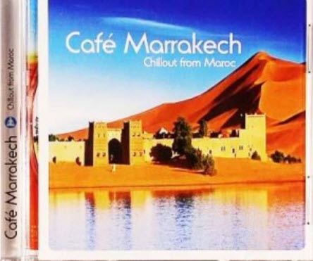 VA - Cafe Marrakech - Chillout from Maroc (2009)