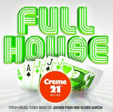 VA - Full House Presented By Creme 21 Der Club