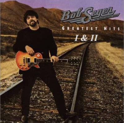 Bob Seger � Greatest Hits I & II