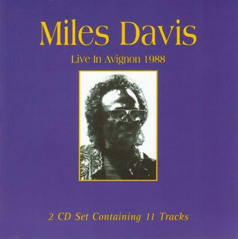 Miles Davis - Live In Avignon 1988 (2002) [FLAC]