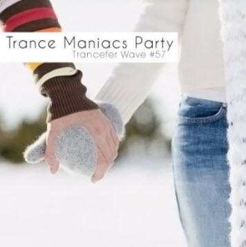 VA - Trance Maniacs Party: Trancefer Wave #57 (2011)