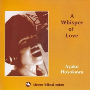 Ayako Hosokawa - A WHISPER OF LOVE (1993) [FLAC]