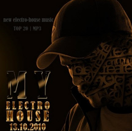 VA - MY electro house (13.11.2010)