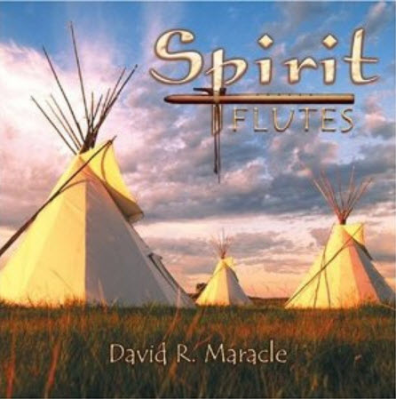 David R. Maracle - Spirit Flutes - 2000