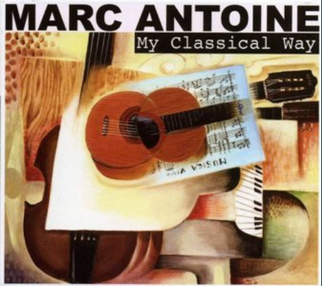 Marc Antoine - My Classical Way (2010)