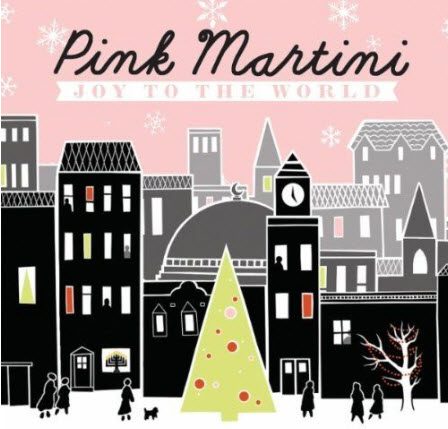Pink Martini - Joy To The World [2010]