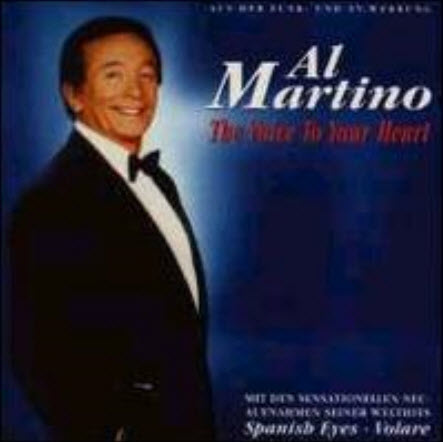 Al Martino - The Voice To Your Heart (1993)