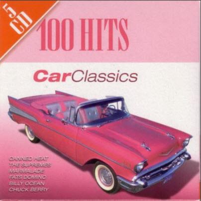 Car Classics 100 Hits (2006)
