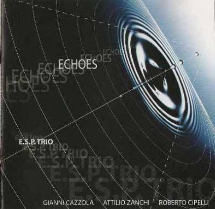 E.S.P. Trio - Echoes (2003)