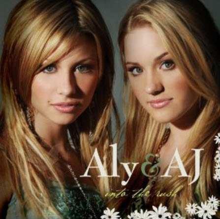 Aly & A.J. - Into The Rush (2005)