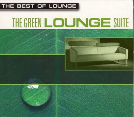 VA - The Best of Lounge - The Green Lounge Suite (2002)