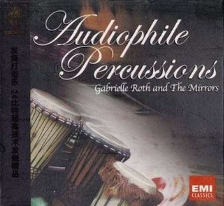 Gabrielle Roth and The Mirrors - Audiophile Percussions (2004) [FLAC]
