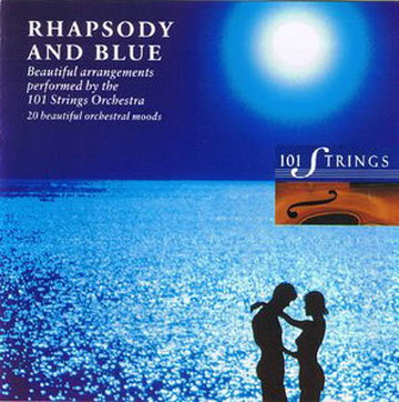 The 101 Strings Orchestra - Rhapsody and blue