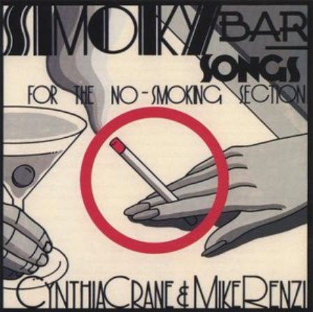 Cynthia Crane & Mike Renzi - Smoky Bar Songs (1994)